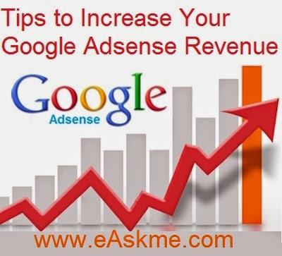 Tips to Increase Your Google Adsense Revenue : eAskme