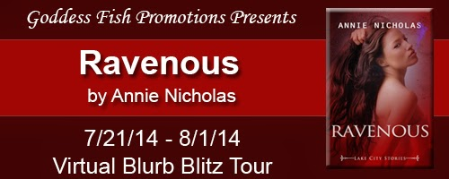 http://goddessfishpromotions.blogspot.com/2014/06/virtual-blurb-blitz-tour-ravenous-by.html