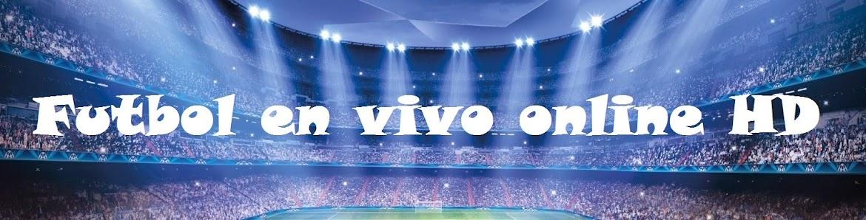 Futbol en vivo online HD