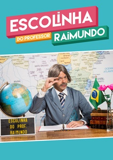 Escolinha do Professor Raimundo 2016