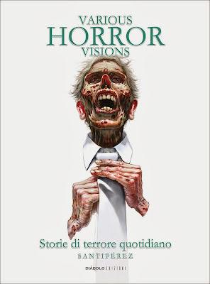 Various Horror Visions - Storie di terrore quotidiano (Santipérez)