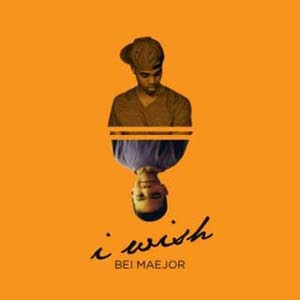 Bei Maejor - I Wish Lyrics | Letras | Lirik | Tekst | Text | Testo | Paroles - Source: mp3junkyard.blogspot.com