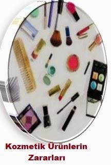 Kozmetik Ürünlerin Zararları Nelerdir,Kozmetik Ürünler Zararları