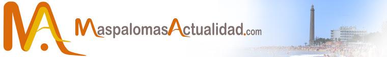 MaspalomasActualidad.com   Actualidad Informativa de San Bartolomé de Tirajana