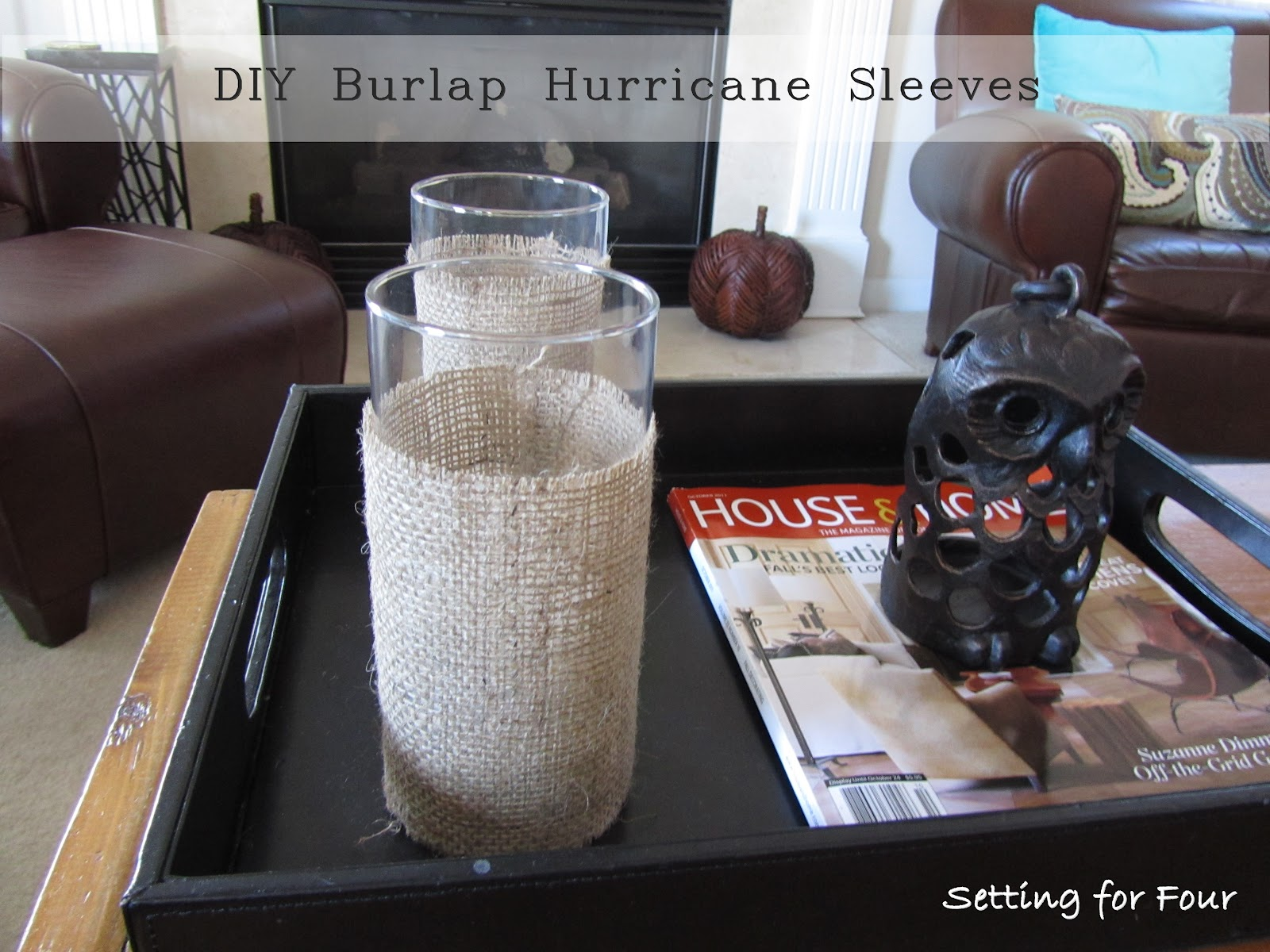 Quick and easy diy burlap hurricane sleeve setting for four