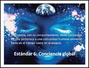 Estándar 6: CONCIENCIA GLOBAL