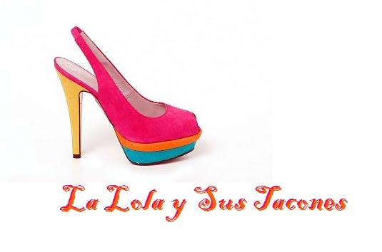 La Lola y sus Tacones