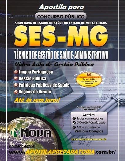 Apostila Concurso SESMG 2014 - Secretaria de Estado de Saúde de Minas Gerais para Técnico de Gestão de Saúde - Administrativo Video Aula