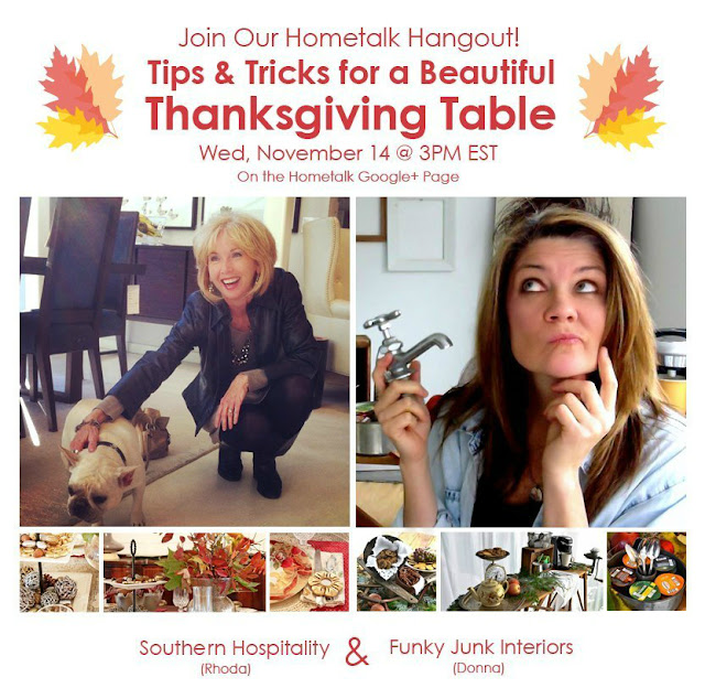 Tips and Tricks for a Beautiful Thanksgiving Table - Google Hangout with Southern Hospitality's Rhoda and Funky Junk Interior's Donna