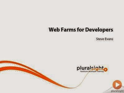 Pluralsight - Web Farms for Developers