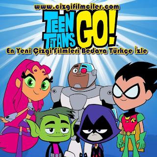 Teen Titans Go Yeni Bölümlerini Türkçe İzle