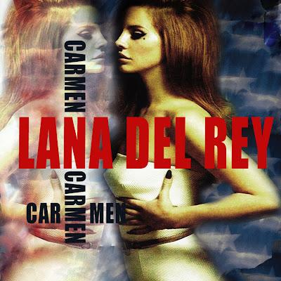 Lana Del Rey - Carmen Lyrics