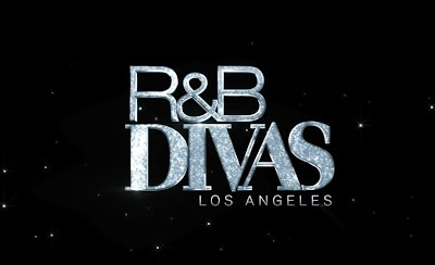 R&B Divas Gets L.A. Spin Off!!!!! And the Divas Are.......