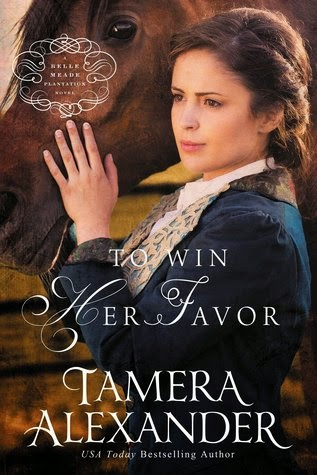 Heidi Reads... To Win Her Favor by Tamera Alexander