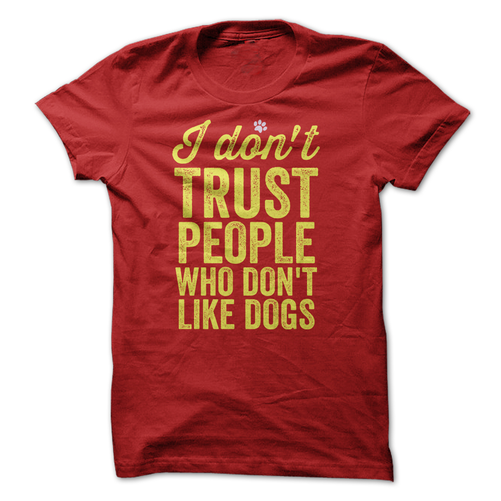 People Who Dont Like Dogs T Shirt & Hoodie