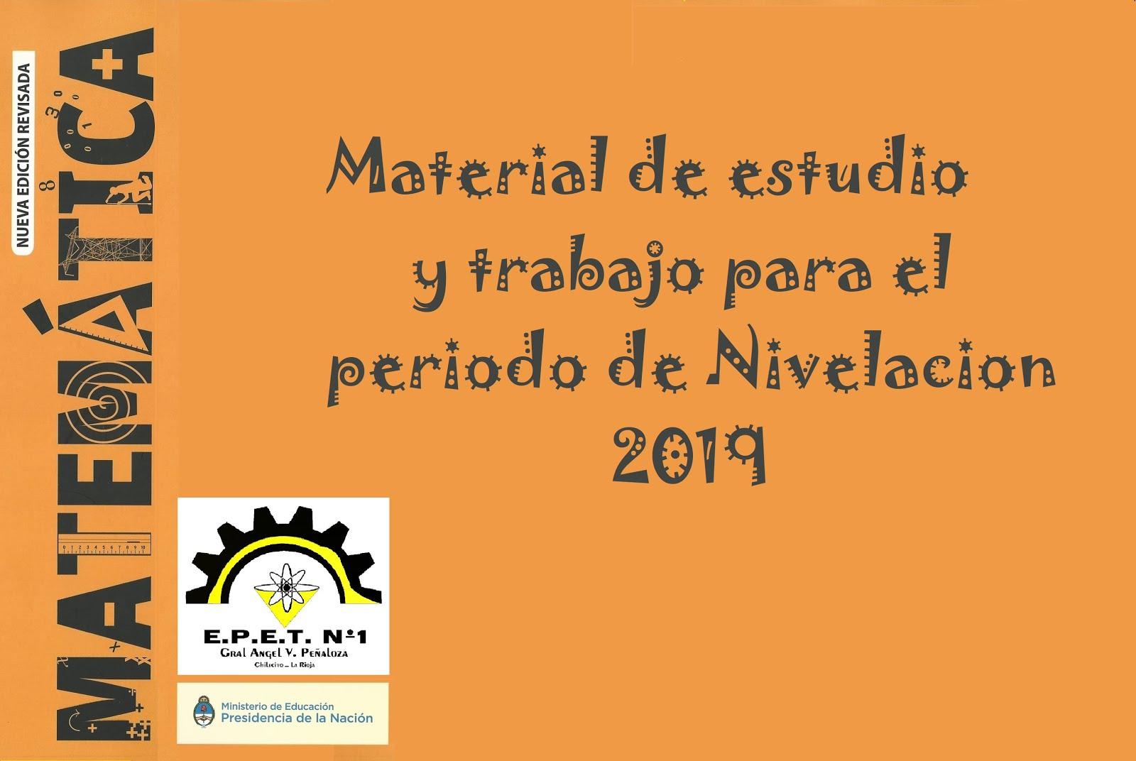 Material de estudio y trabajo para el periodo de Nivelación 2019 - Matemática