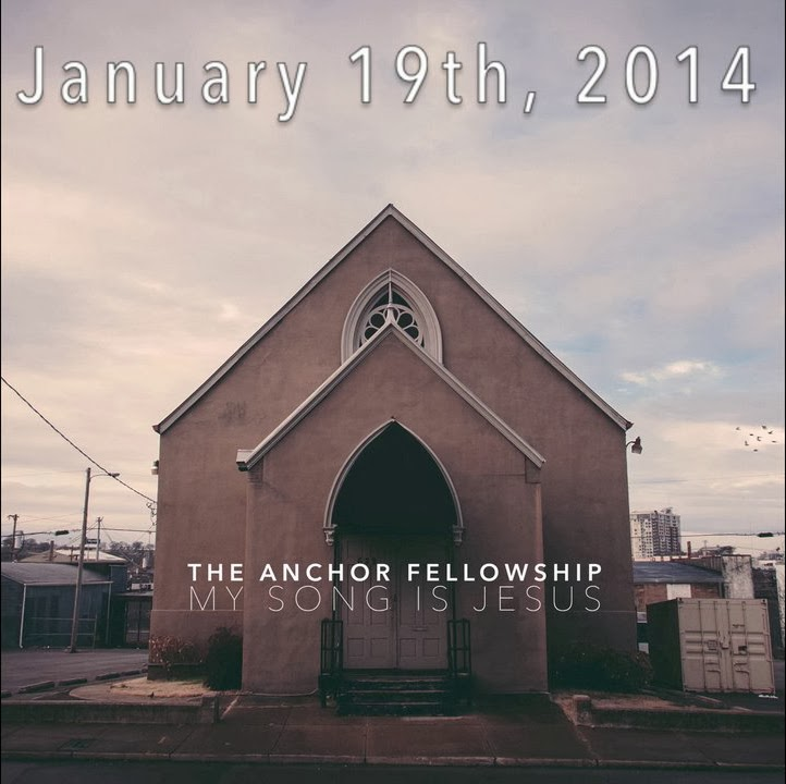The Anchor Fellowship - My Song Is Jesus (2014) English Christian Album Download