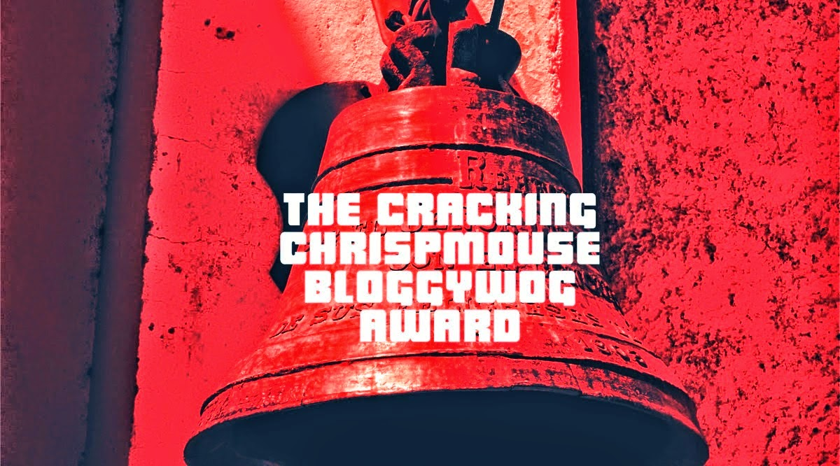 "Premio ""The cracking chrispmouse bloggywog  award"""