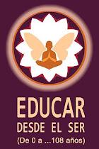 EDUCAR DESDE EL SER