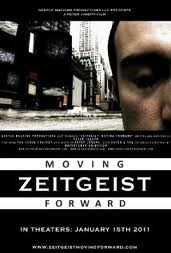 Духът на времето : Продължение / Zeitgeist Мoving Forward  (2011)