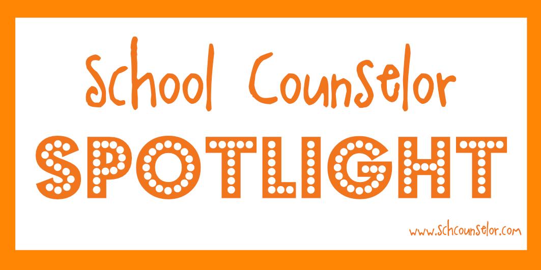 School Counselor Blog: School Counselor Spotlight