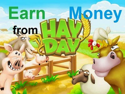Earn money from Hay Day