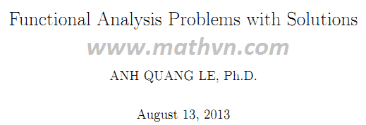 bai tap giai tich ham, Functional Analysis Problems with Solutions