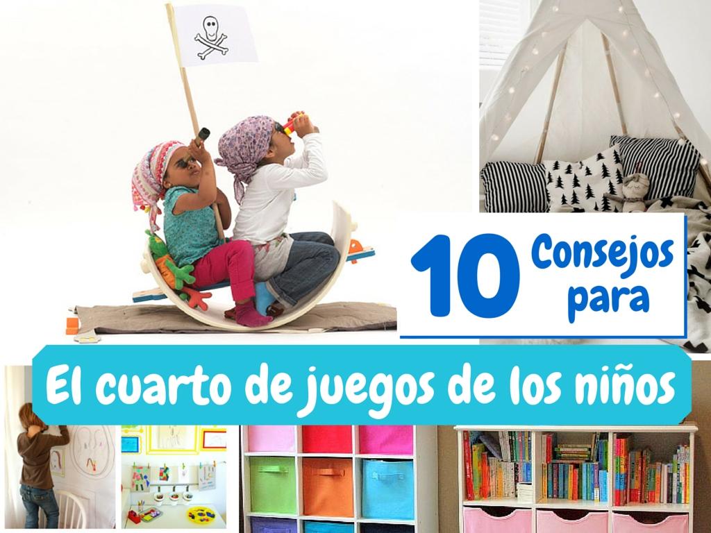10 consejos: el cuarto de juegos ideal para los niños - Natú