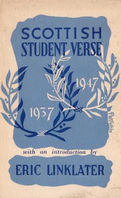 Scottish Student Verse 1937 – 1947 Eric Linklater