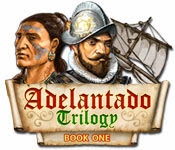 เกมส์ Adelantado Trilogy - Book One