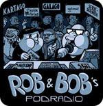 Rob & Bobs Podradio #1