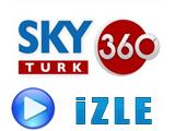 Sky Türk  360 Canlı İzle