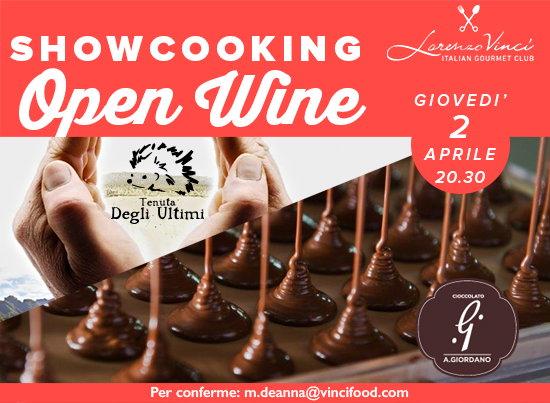 cosa fare a Milano giovedì 2 aprile: showcooking openwine Tenuta degli Ultimi di Monte e Cioccolati A. Giordano