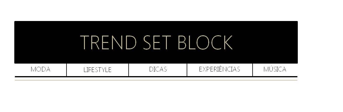 TREND SET BLOCK