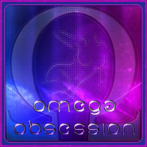 Omega Obsession