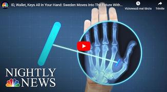 NBC News: Suedia se înscrie cu entuziasm pe făgașul implanturilor masive de microcipuri sub piele..