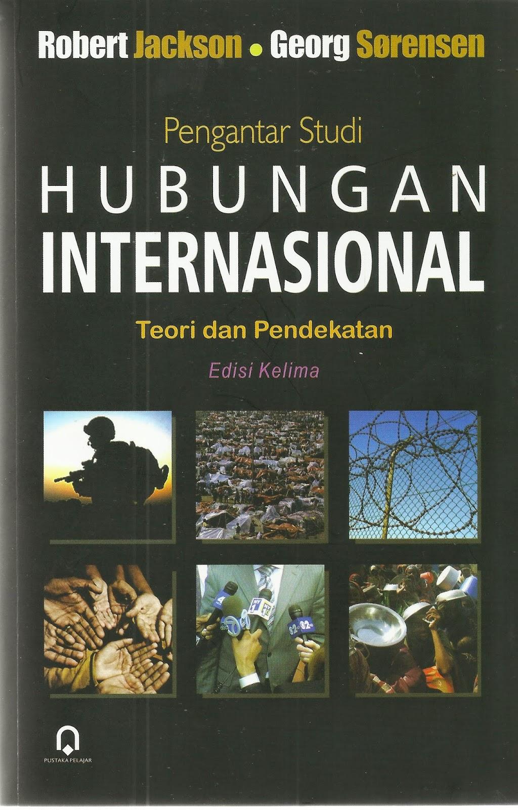 PENGANTAR STUDI HUBUNGAN INTERNASIONAL TEORI DAN