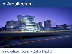 Innovation Tower - Zaha Hadid