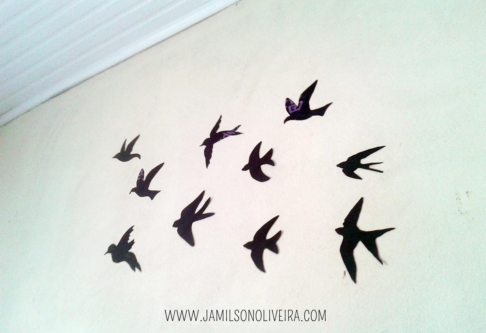 Como fazer pássaros na parede para decoração - Jamilson Oliveira Blog