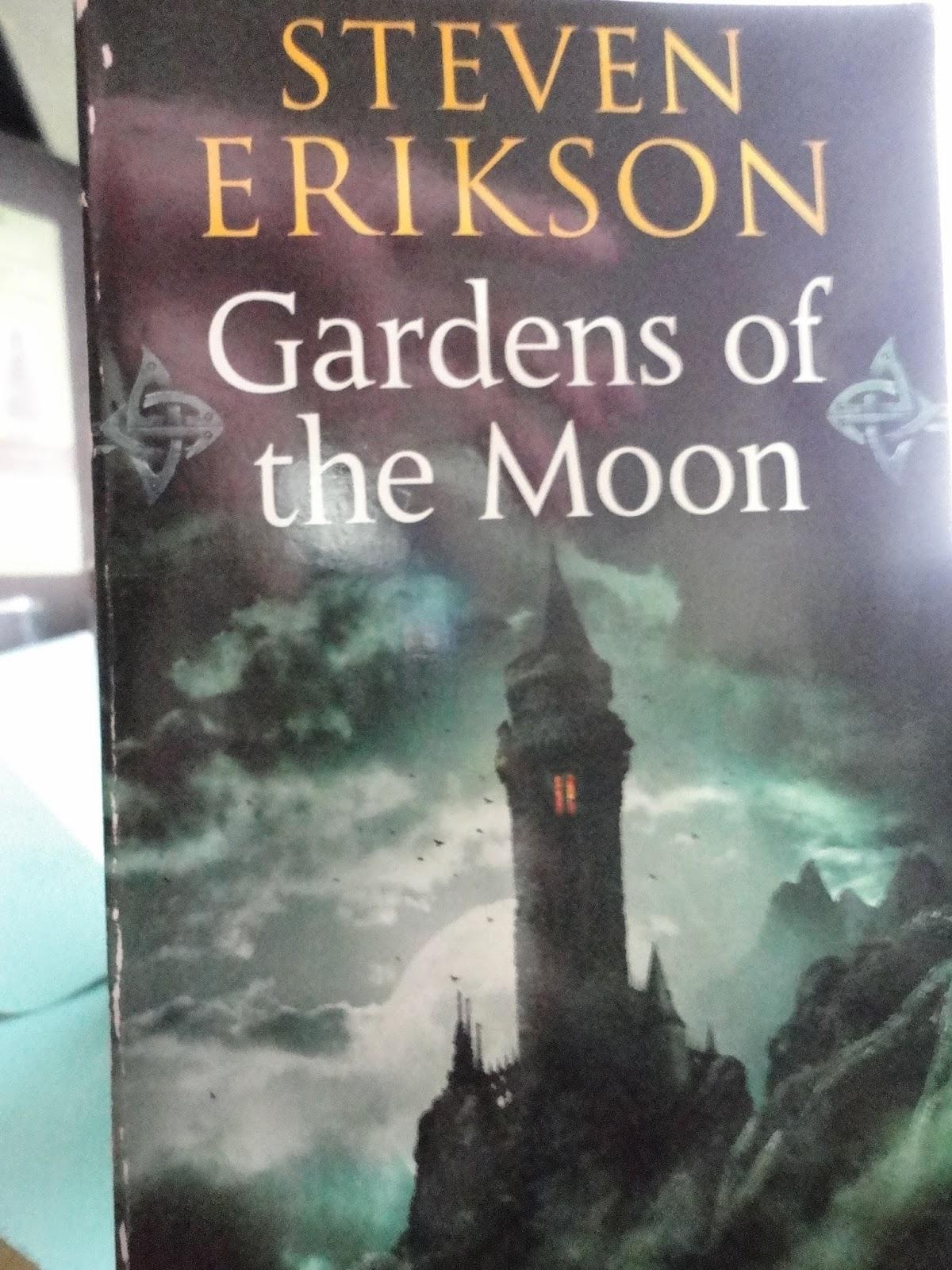 Malazan Book Of The Fallen Gardens Of The Moon