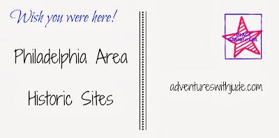 Historic Sites in the Philadelphia area