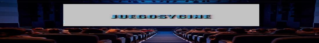JUEGOSYCINE