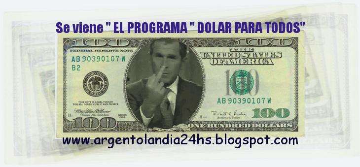 EL QUE APUESTA AL DOLAR PIERDE-