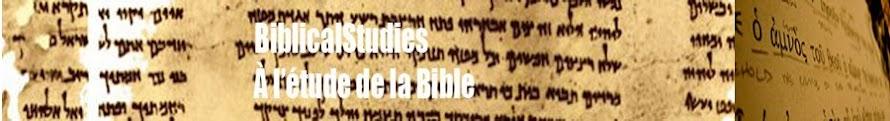 BiblicalStudies -  À l'étude de la Bible
