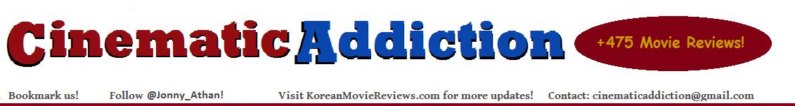 Cinematic Addiction