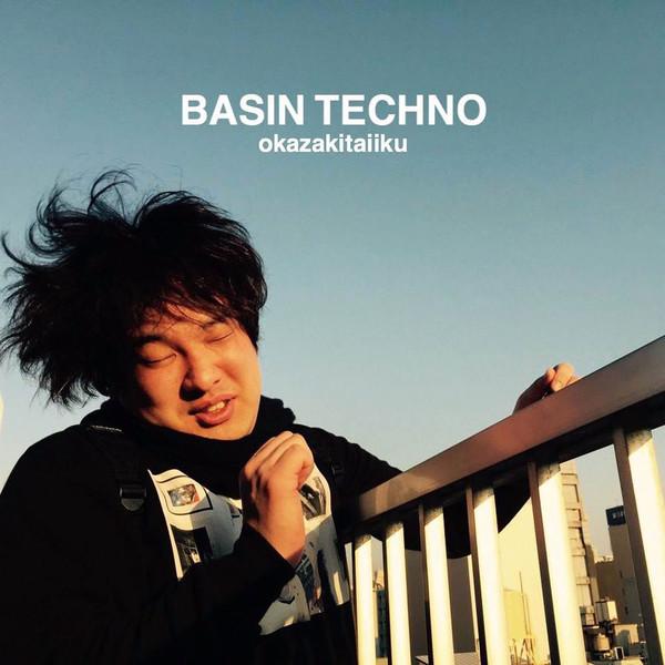 [Album] 岡崎体育 – BASIN TECHNO (2016.05.18/MP3/RAR)
