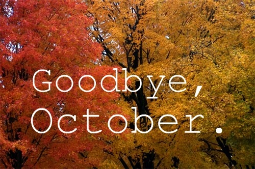 Goodbye October '12
