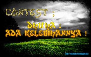 Contest : Dhuha: Ada kelebihannya !