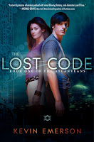 book cover of The Lost Code by Kevin Emerson published by Katherine Tegen Books