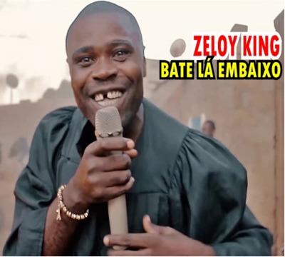 Zeloy King - Bate Lá Embaixo (Kuduro)